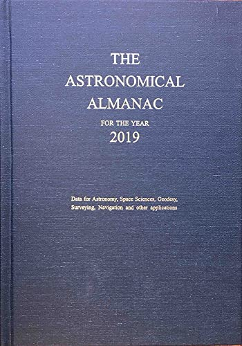 The Astronomical Almanac for the Year 2019