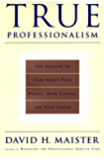 True Professionalism: The Courage To Care About Your Clients & Career