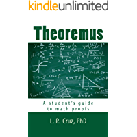 Theoremus: A student's guide to math proofs
