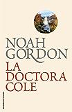 La doctora Cole (Trilogía Rob J. Cole)