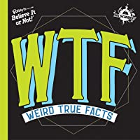 Ifl Science Wtf Weird True Facts
