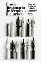 Breve Diccionario De Términos Literarios (El