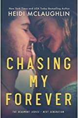 Chasing My Forever (The Beaumont Series: Next Generation Book 3) Kindle Edition
