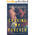 Chasing My Forever (The Beaumont Series: Next Generation Book 3)