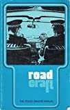 Roadcraft: The Police Driver's Manual