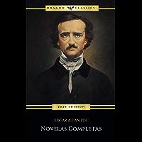 Edgar Allan Poe: Novelas Completas (2020 Edición)