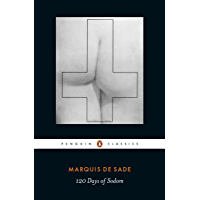 The 120 Days of Sodom (Penguin Classics)