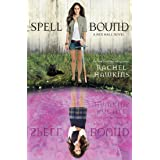 Spell Bound (Hex Hall Book 3)