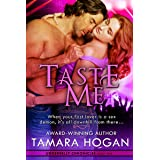 Taste Me (Underbelly Chronicles Book 1)