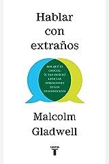 Hablar con extraños / Talking to Strangers (Spanish Edition) Paperback