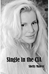 Single in the CIA Kindle Edition