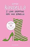 I love shopping con mia sorella (Oscar bestsellers Vol. 1593)
