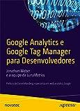 Google Analytics e Google Tag Manager Para Desenvolvedores