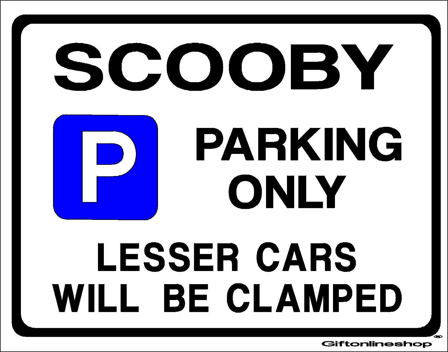 Extra Large Size 205 x 270mm By Custom Made All fixing included Gift for Subaru Impreza WRX sti car models Made in UK SCOOBY Parking Sign