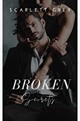 Broken Secrets: A Secret Baby Romance Novel Kindle Edition