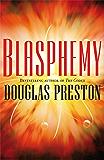 Blasphemy: A Wyman Ford Novel 2