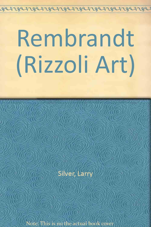 rembrandt rizzoli art classics
