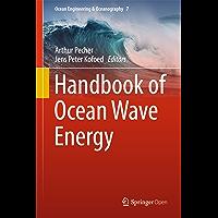 Handbook of Ocean Wave Energy (Ocean Engineering & Oceanography 7) (English Edition)