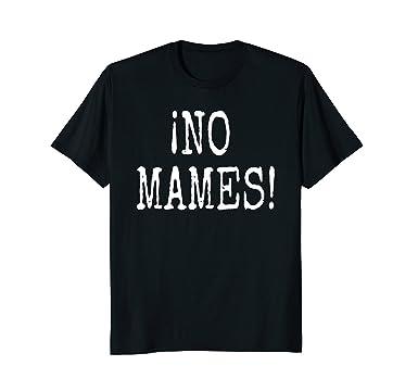 Funny Spanish Slang Camiseta T-Shirt 2XL Black
