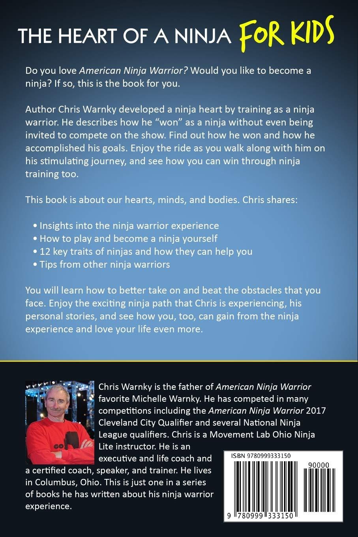 The Heart of a Ninja for Kids: Its Play Time!: Chris E ...