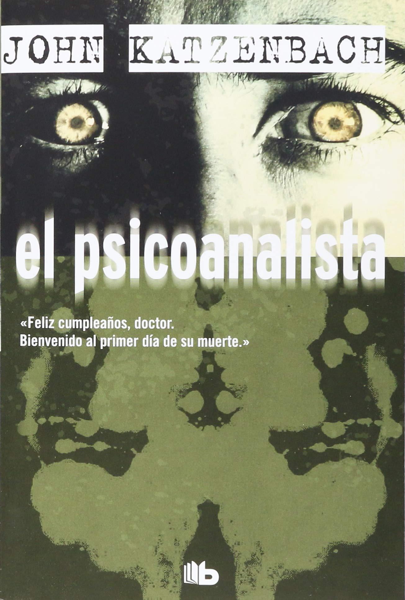 Amazon.com: El psicoanalista / The Analyst (Spanish Edition)  (9781947783492): John Katzenbach: Books