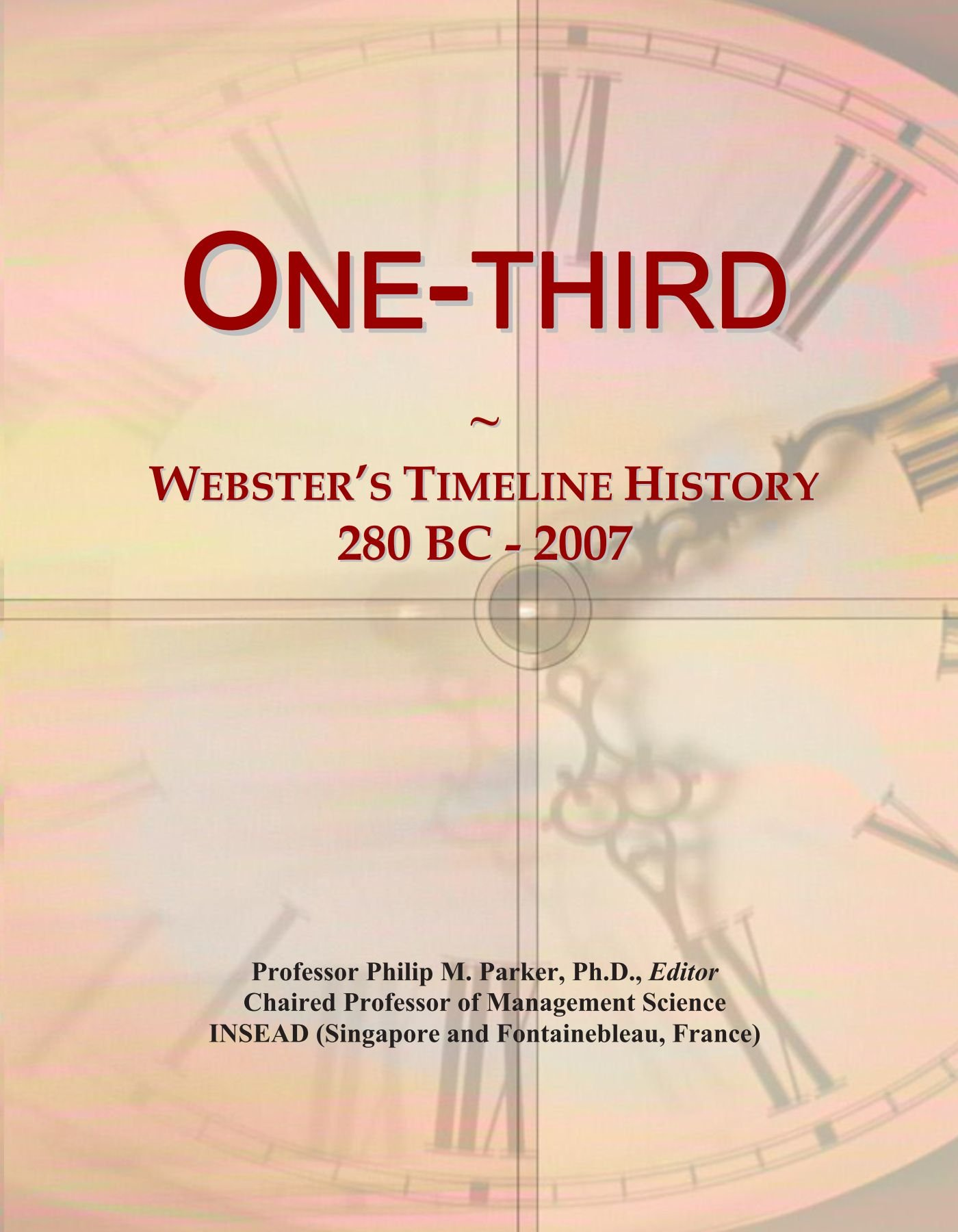 One-third: Webster's Timeline History, 280 BC - 2007 PDF