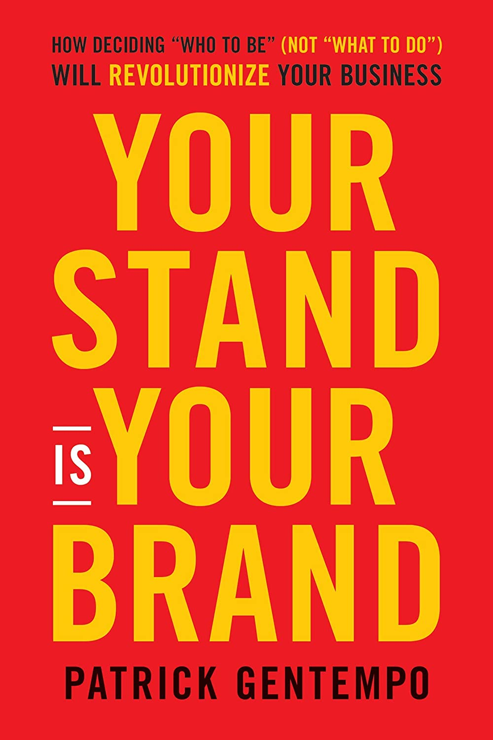 - Your Stand is Your Brand Hardcover - Patrick Gentempo