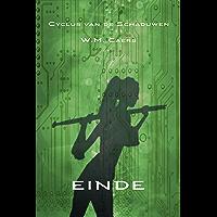 Cyclus van de Schaduwen: einde (Cyclus van de Schadwen Book 3)
