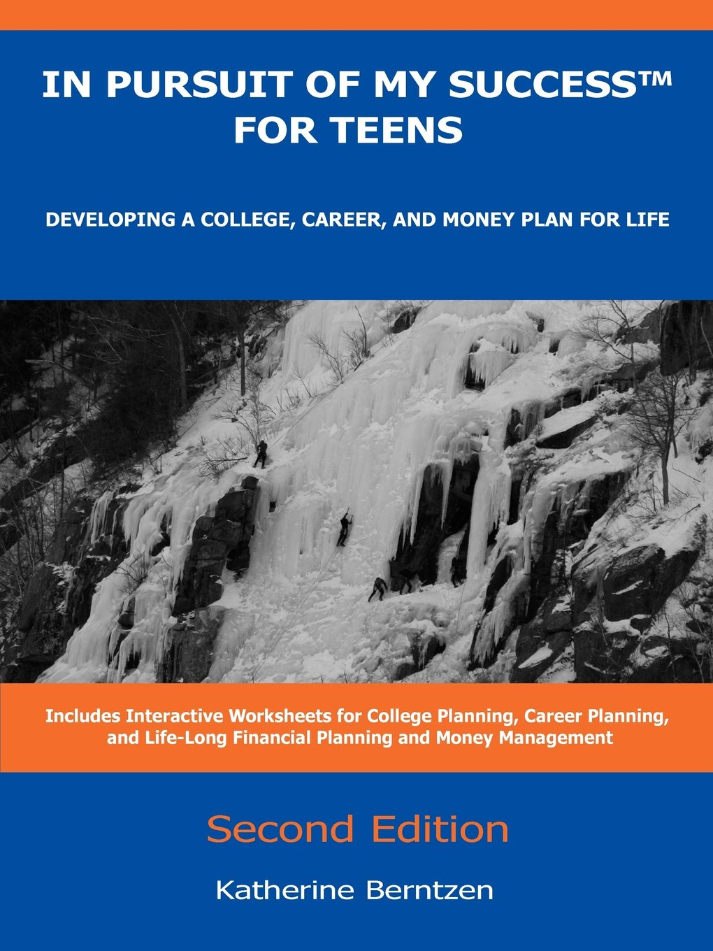 Download In Pursuit of My Success for Teens: Developing a College, Career, and Money Plan for Life, 2nd Edition PDF