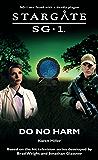 STARGATE SG-1: Do No Harm (English Edition)