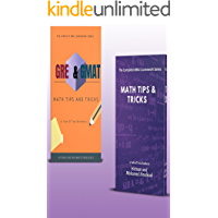 The Complete MBA Coursework Bundle 1-2 : GMAT GRE Math Tips and Tricks & Math Tips and Tricks (201 Non Fiction Series…