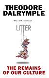 Litter: The Remains of Our Culture