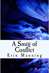 A Smijj of Conflict (Tales of Telmaja Book 4)