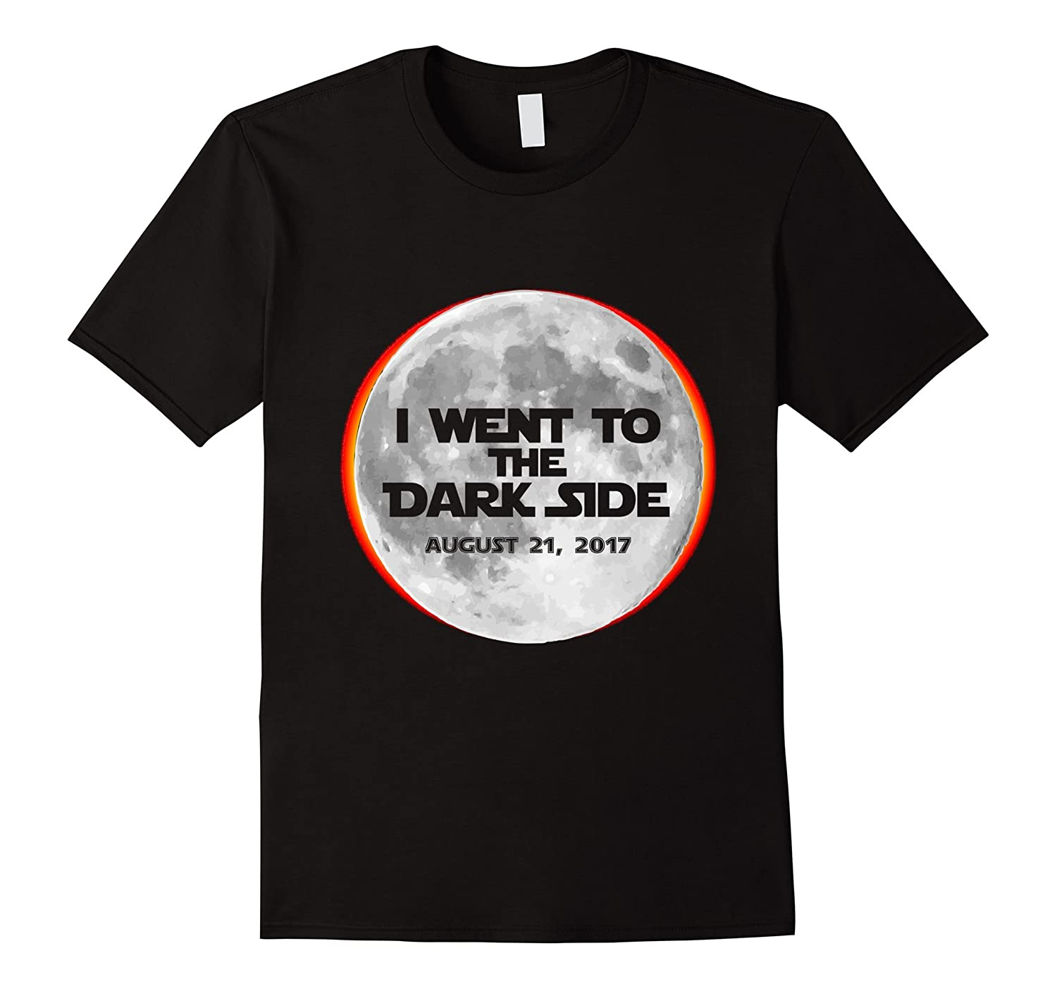 I Went To The Dark Side Total Solar Eclipse T-Shirt-BN