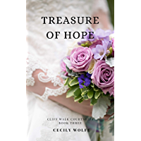 Treasure of Hope (Cliff Walk Courtships Book 3)