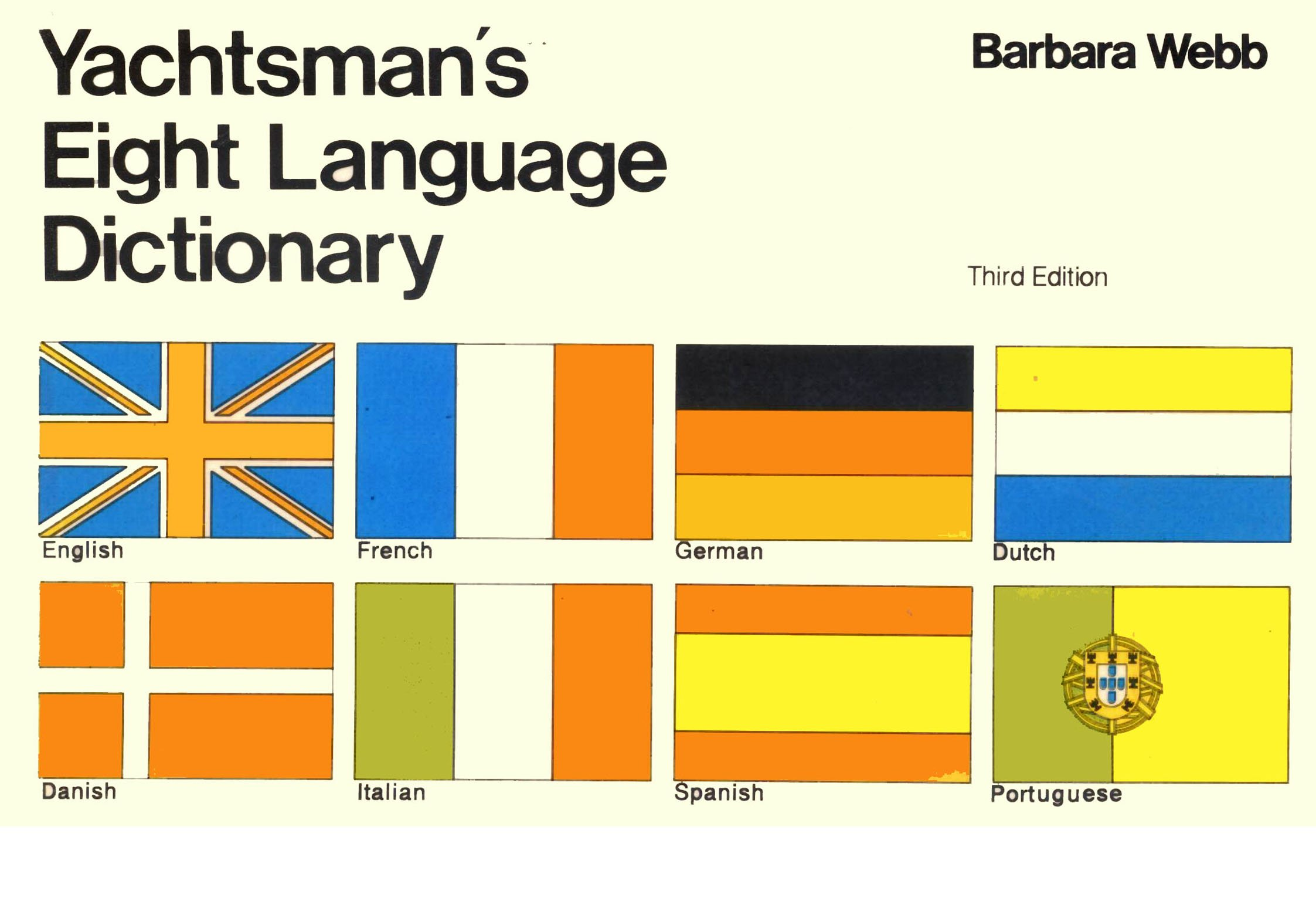 Yachtsman's Eight Language Dictionary: Barbara Webb: 9780713634808:  Amazon.com: Books