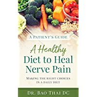 A Patient's Guide A Healthy Diet to Heal Nerve Pain