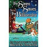 The Siren Saves The Billionaire (Nocturne Falls)