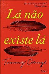La Nao Existe La (Em Portugues do Brasil) Paperback