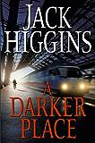 A Darker Place (Sean Dillon Book 16)