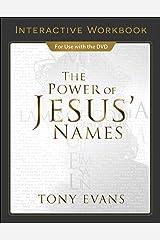 The Power of Jesus' Names Interactive Workbook Paperback