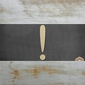 Exclamation Point Wood Craft,Unfinished Wooden Cutout Art,Inspirational Farmhouse Wall Plaque,Rustic Home Decor for Living Room,Nursery,Bedroom,Porch,Gallery Wall