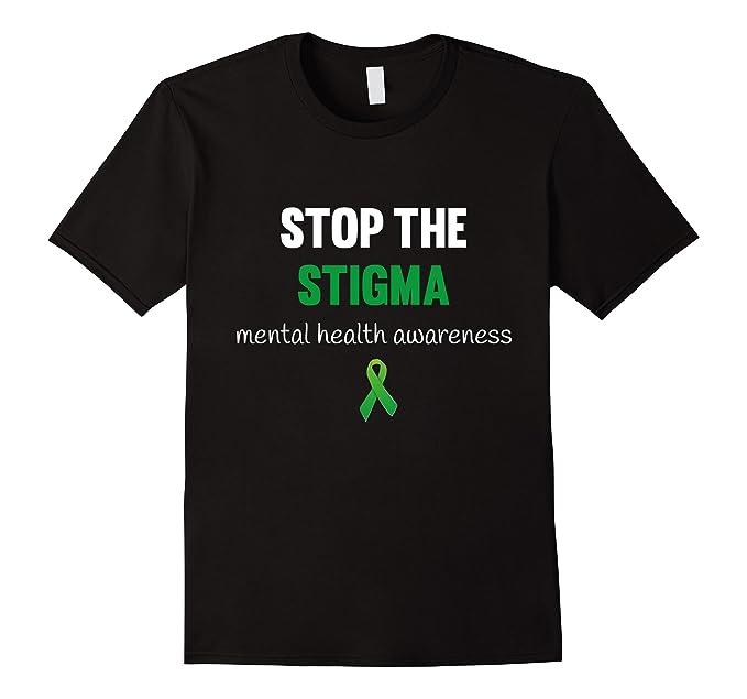 Amazon Com Mental Health Awareness Stop The Stigma T Shirt Green