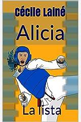 Alicia: La lista (Spanish Edition) Kindle Edition