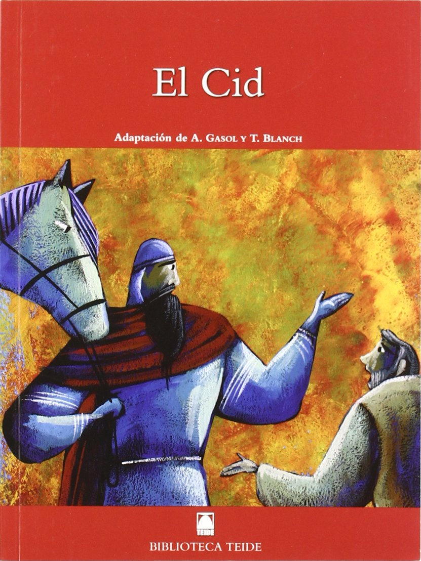 Biblioteca Teide 028 - El Cid: Adaptación del Poema de mio Cid - 9788430760763: Amazon.es: Fortuny Giné, Joan Baptista, Martí Raüll, Salvador, López García, José Ramón, Gasol, Anna, Blanch, Teresa, Gubianas, Valentí,