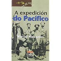 A expedición do Pacífico (Infantil E Xuvenil - Fóra De Xogo)