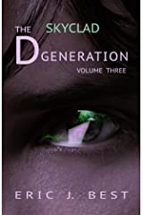 The D Generation: Skyclad Kindle Edition