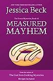 Measured Mayhem (The Donut Mysteries Book 42)