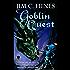 Goblin Quest (Goblin Series)