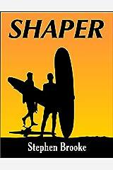 Shaper Kindle Edition